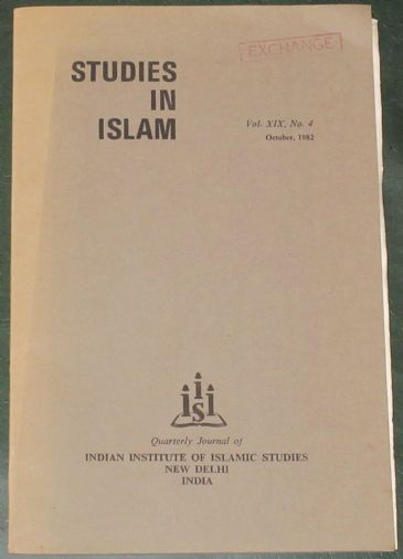 Studies in Islam, Vol.XIX, No.4, October 1982.